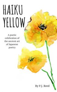 P.J. Reed - Author - Haiku Yellow